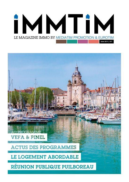 IMMTIM Le magazine immo by MEDIATIM PROMOTION & EUROTIM